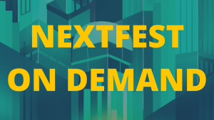 Click here to watch Nextfest On Demand