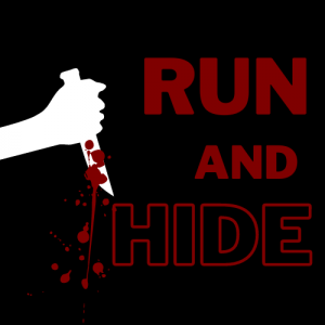 """A knife is dripping with blood next to the words """"run and hide"""""""