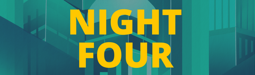"""A banner that reads """"Night four"""" in yellow text."""