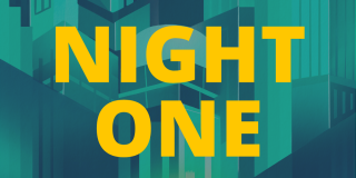 """Yellow letters read """"Night one."""""""