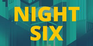Night Six - Nextfest banner graphic