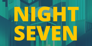 """Yellow letters read """"night seven."""""""